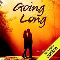 Going Long by Ginger Scott, narrated by Laura Darrell & James Fouhey