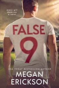 False 9 by Megan Erickson