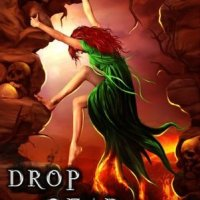 Drop Dead Demons (Divinicus Nex Chronicles #2) by A. & E. Kirk