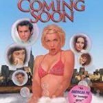 Coming Soon 1999 movie poster