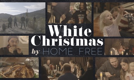 "Home Free Puts Their Spin on the Holiday Classic ""White Christmas"" – Watch the Video"