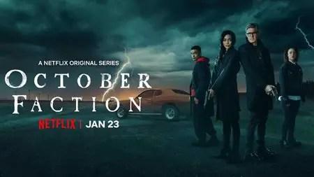 October Faction season 1 arrived on 23 January 2020 on Netflix.