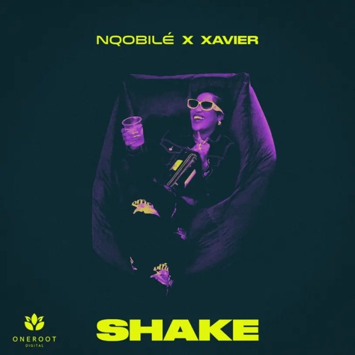 NQOBILÉ RETURNS TO TURN IT UP ON NEW DANCE TRACK SHAKE FEATURING XAVIER