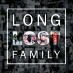 photo/text montage reads Long Lost Family