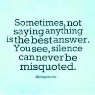 silence is the best answer