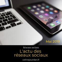 actu-reseaux-sociaux-mai-2019