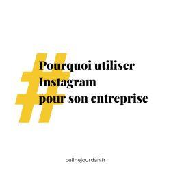 Pourquoi utiliser Instagram pour son entreprise