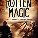 Rotten Magic (The Artifice Mage Saga Book 1) by Jeffrey Bardwell