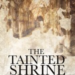 Book Extract: The Tainted Shrine by E. S. Furlán