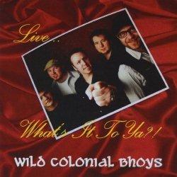 Wild Colonial Bhoys Live 2009