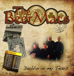 The Beermats - Dublin In My Tears