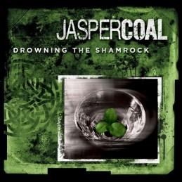 Jasper_Coal Cover_Drowning_the_Shamrock