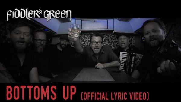 FIDDLER'S GREEN – BOTTOMS UP (Official Lyric Video)