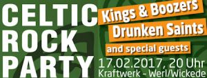 Celtic Rock Party 2017 - Wickede mit Kings and Boozers und Drunken Saints