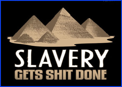 Slave Pyramids