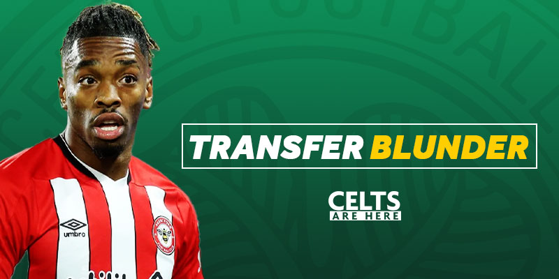 Ivan Toney Was in Celtic Park Ready to Sign; Journalist Confirms