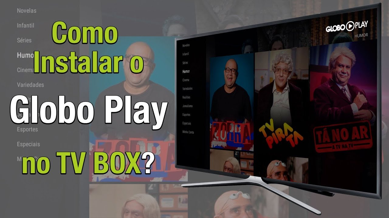 Como instalar globoplay na Tv box