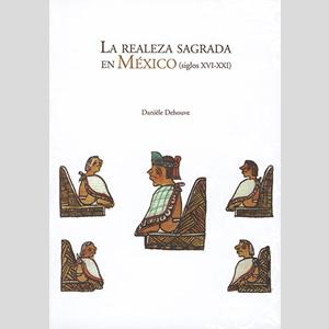 Libro: La realeza sagrada en México