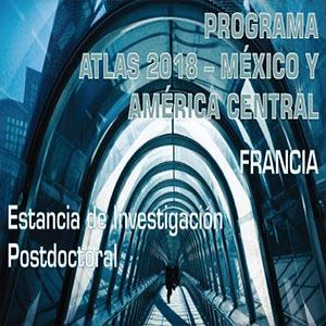 2a llamada ATLAS 2018 – México y América Central > Francia I Estancia de investigación postdoctoral