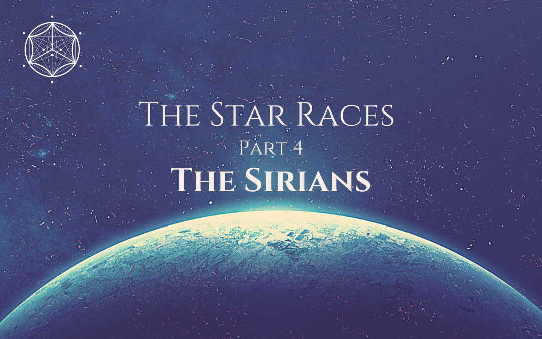 The Star Races Part 4: The Sirians