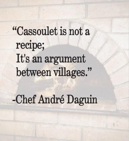 Cassoulet Quote Andre Daguin.jpg