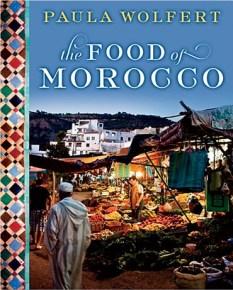 Food of Morocco - Paula Wolfert