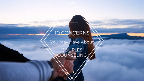 Couples Therapy: Top Ten Concerns of Couples Considering Counseling