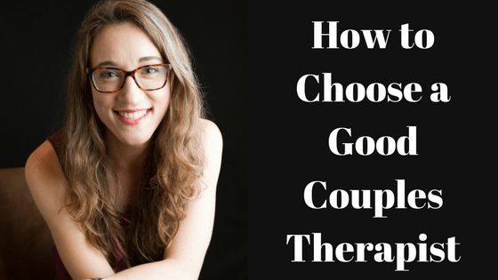 Comprehensive Guide to Choosing a Couples Therapist