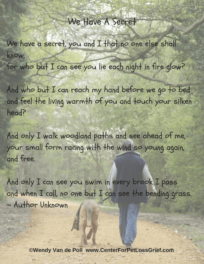 Pet Loss Poem We Have A Secret Center For Pet Loss Grief