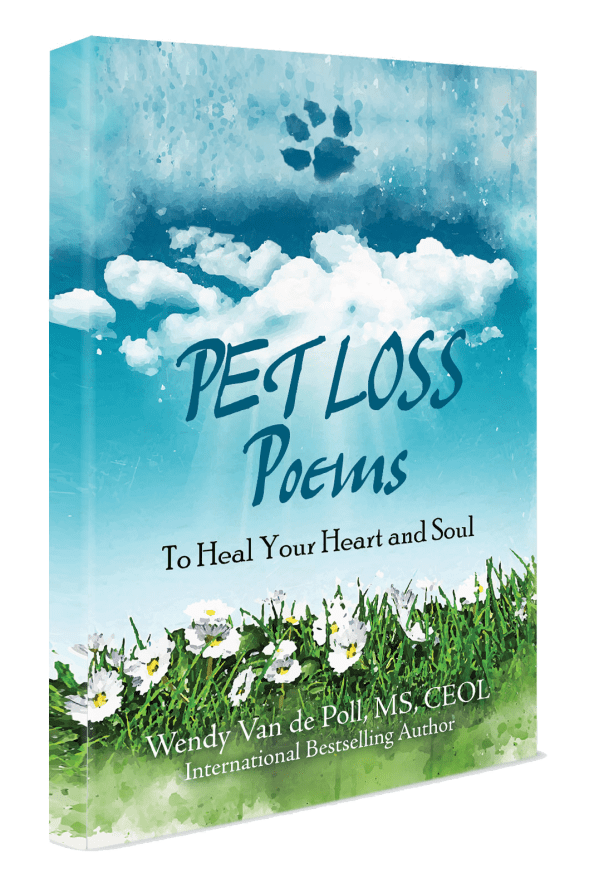 Pet Loss Poems: To Heal Your Heart and Should