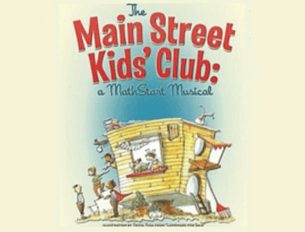 The Main Street Kid's Club: A MATHstart Musical