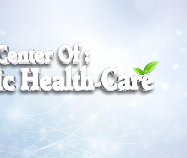 Center Of Holistic Healthcare