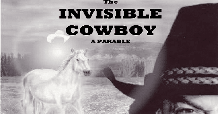May 7th – The Invisible Cowboy