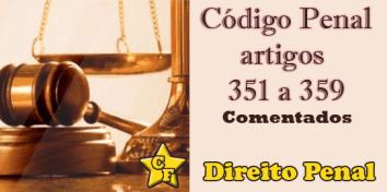 código penal artigos 351 a 359 comentados central de favoritos
