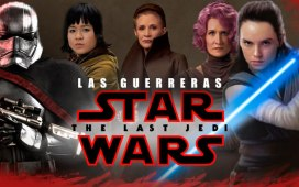 Las guerreras de Star Wars The Last Jedi