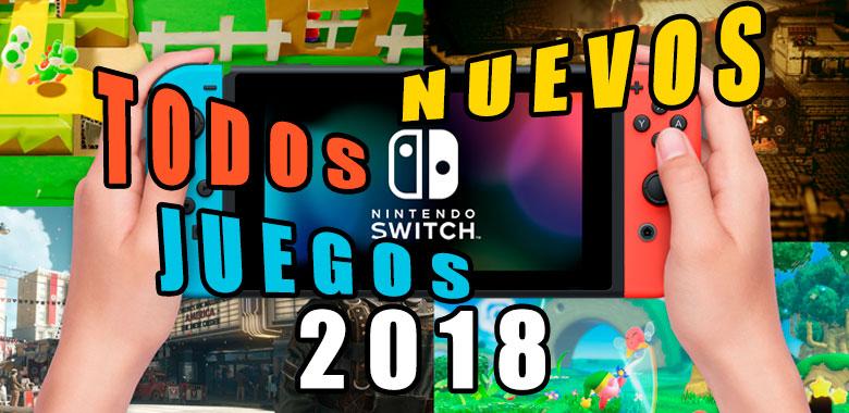 todos los nuevos juegos de nintendo switch 2018