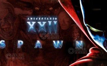 Spawn La película, aniversario 22