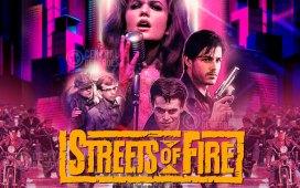 calles de fuego streets of fire aniversario