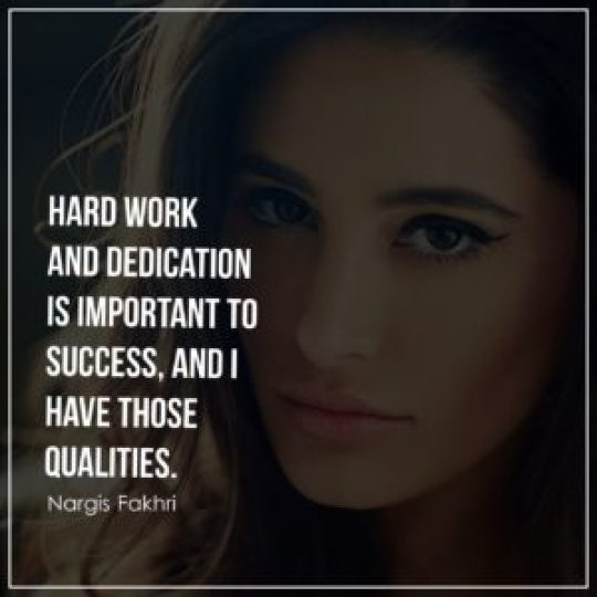 Hard work and dedication is important to success, and I have those qualities.