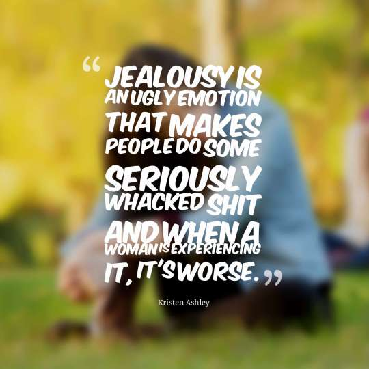 Jealousy is an ugly emotion that makes people do some seriously whacked shit and when a woman is experiencing it, it's worse.