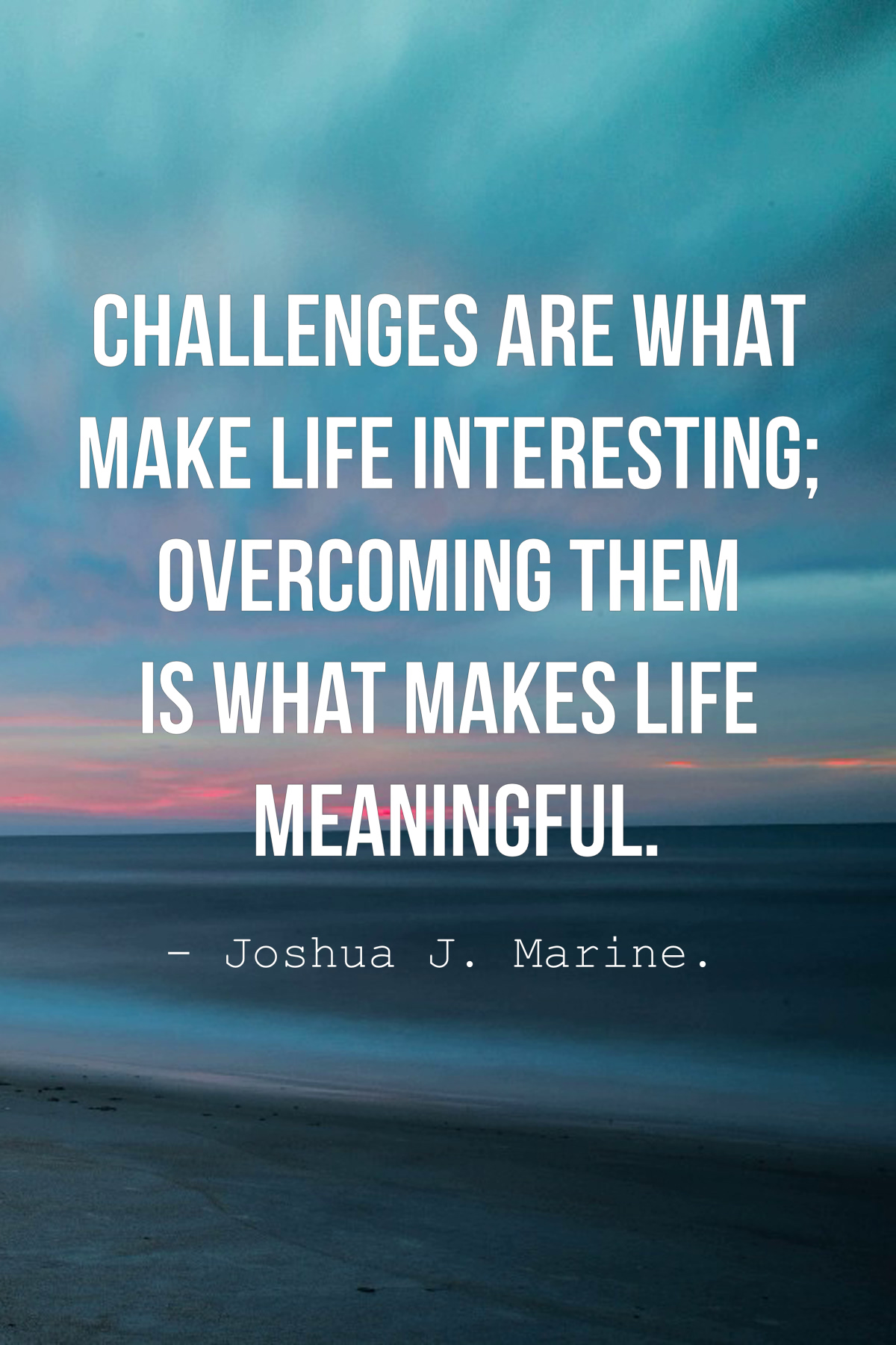 Life Obstacle Quotes : obstacle, quotes, Inspirational, Challenges, Quotes, Sayings
