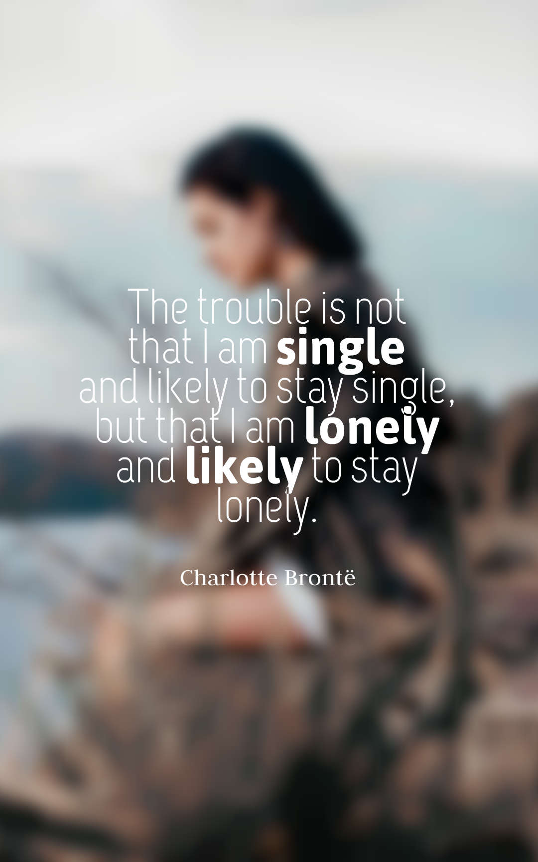 And Lonely Sayings Quotes Feeling