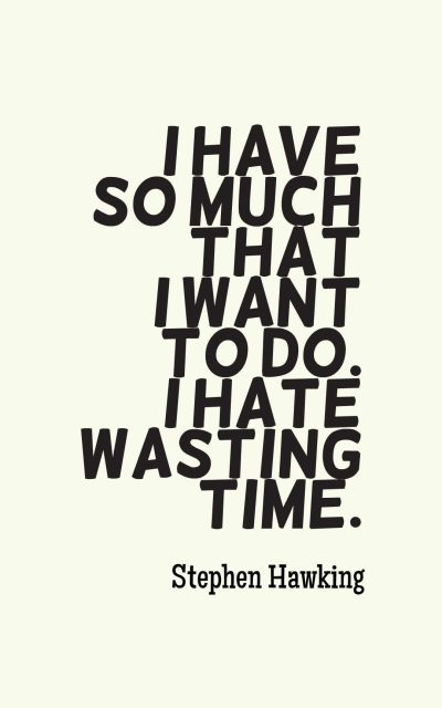 40 Inspirational Wasting Time Quotes With Images