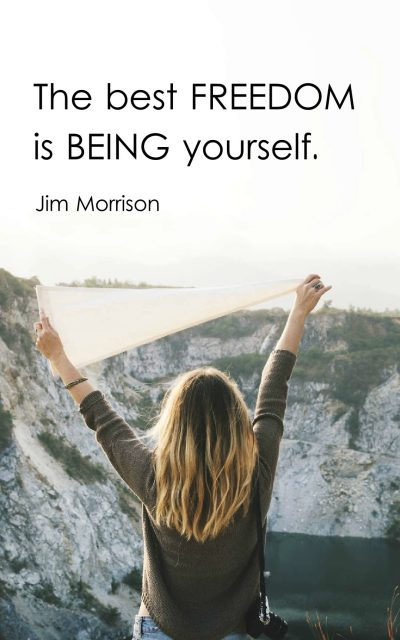The best freedom is being yourself.