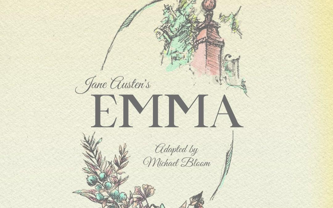 "Jane Austen's ""Emma"" – Christ Wesleyan Theatre Productions"