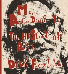 Me, According to the History of Art by Dick Frizzell