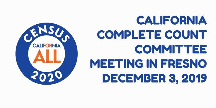 California Complete Count Committee Meeting in Fresno