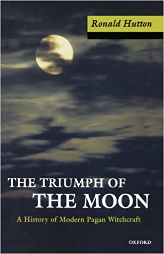 Triumph of the Moon by Ronald Hutton