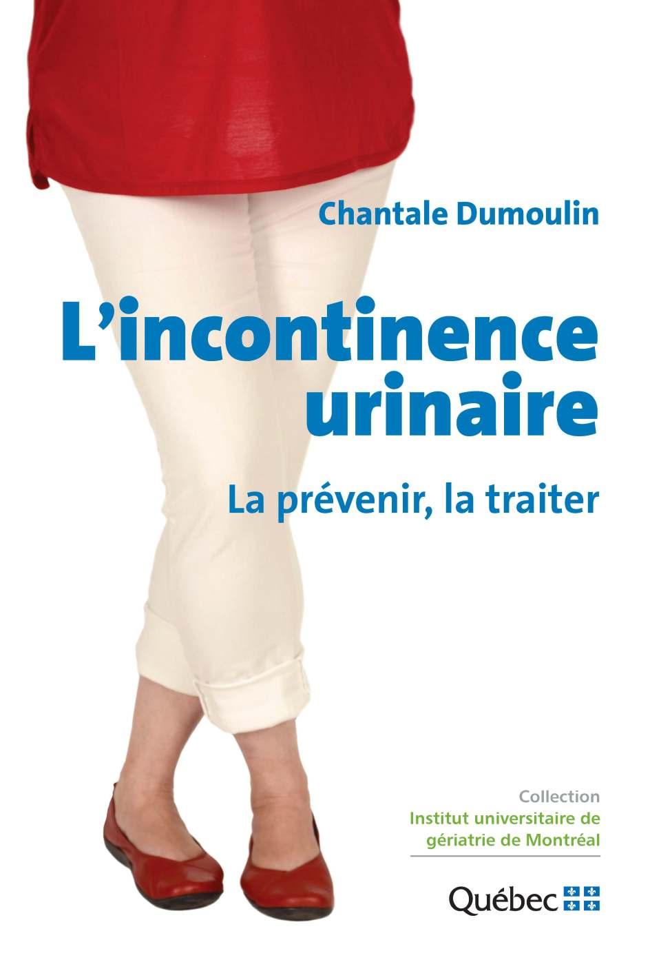 L'incontinence urinaire : La prévenir, la traiter