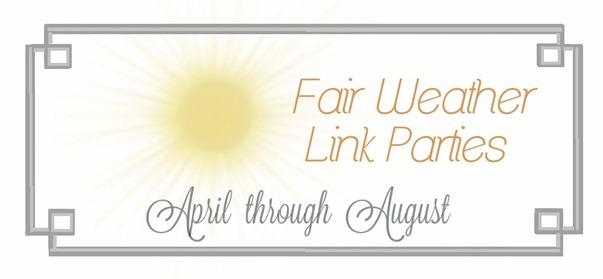 fair weather link parties april through august